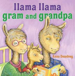 Llama Llama Gram and Grandpa book