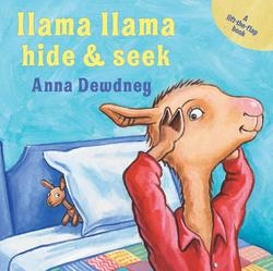 Llama Llama Hide & Seek: A Lift-The-Flap Book book
