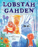 Lobstah Gahden: Speak Out Against Pollution with a Wicked Awesome Boston Accent! book
