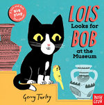 Lois Looks for Bob at the Museum book