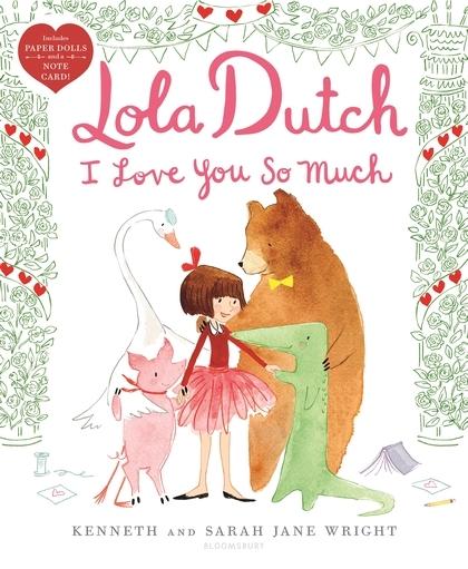 Lola Dutch I Love You So Much book