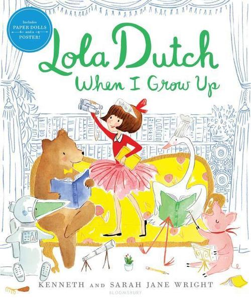 Lola Dutch When I Grow Up book