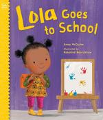 Lola Goes to School book