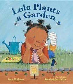 Lola Plants a Garden book