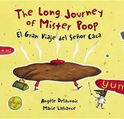 Long Journey of Mister Poop/El Gran Viaje del Senor Caca book