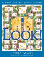 Look!: A Child's Guide to Advent and Christmas book