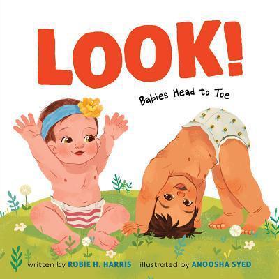 Look!: Babies Head to Toe book