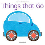 Look Through: Things that Go book