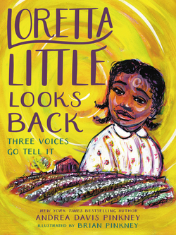 Loretta Little Looks Back: Three Voices Go Tell It book