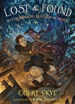 Lost and Found (Witherwood Reform School Series #2) book