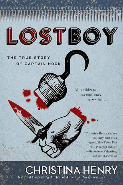 Lost Boy: The True Story of Captain Hook book