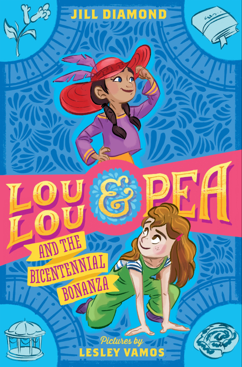 Lou Lou and Pea and the Bicentennial Bonanza book