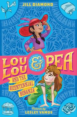 Lou Lou and Pea and the Bicentennial Bonanza book
