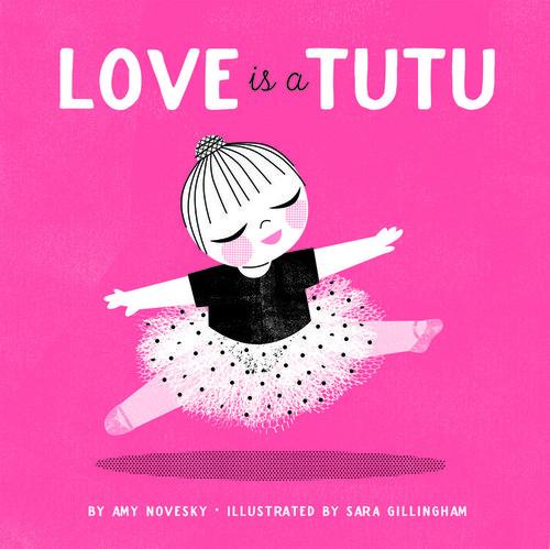 Love Is a Tutu Book