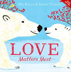 Love Matters Most book