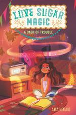 Love Sugar Magic: A Dash of Trouble book