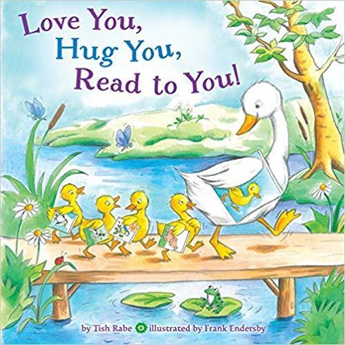 Love You, Hug You, Read to You! book