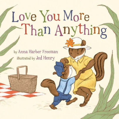 Love You More Than Anything book