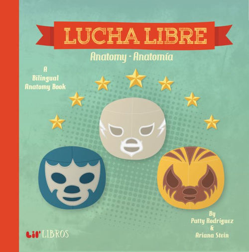 Lucha Libre - Anatomy / Anatomia book