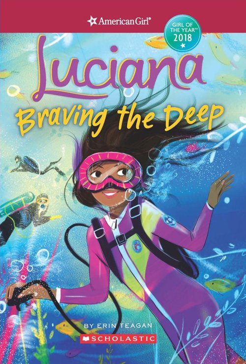 Luciana: Braving the Deep (American Girl: Girl of the Year 2018, Book 2) book