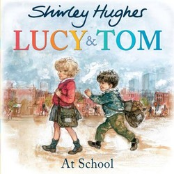 Lucy and Tom at School book