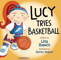 Lucy Tries Basketball book