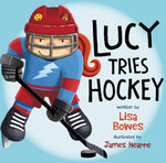 Lucy Tries Hockey book