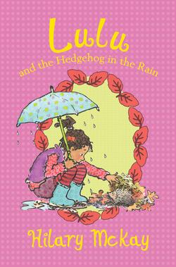 Lulu and the Hedgehog in the Rain book