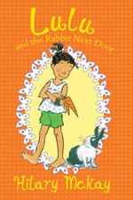 Lulu and the Rabbit Next Door book