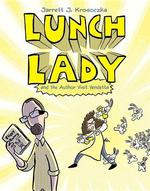 Lunch Lady and the Author Visit Vendetta book