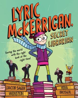 Lyric McKerrigan, Secret Librarian book