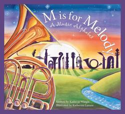 M Is for Melody: A Music Alphabet book