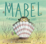 Mabel: A Mermaid Fable book