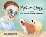 Mac and Cheese and the Personal Space Invader book