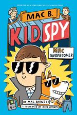 Mac Undercover (Mac B., Kid Spy #1) book