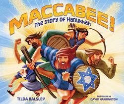 Maccabee!: The Story of Hanukkah Book