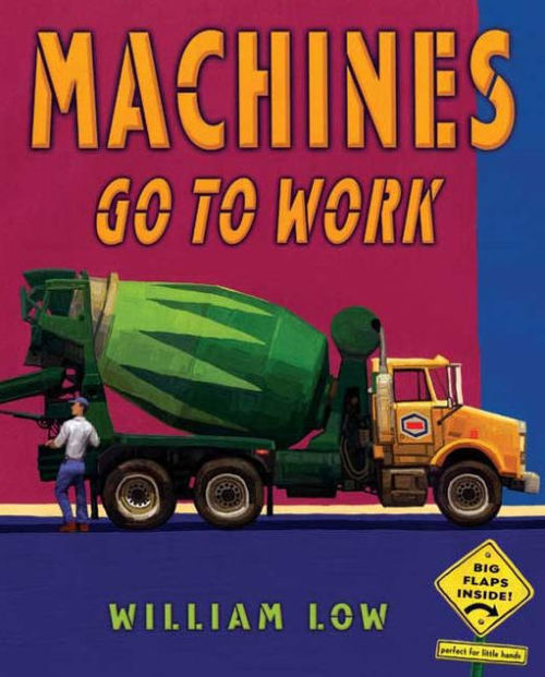 Machines Go To Work book