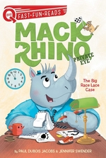 Mack Rhino, Private Eye: The Big Race Lace Case book