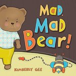 Mad, Mad Bear! book