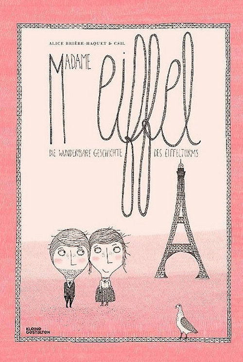 Madame Eiffel: The Love Story of the Eiffel Tower book