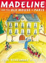 Madeline and the Old House in Paris book