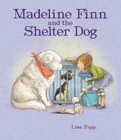 Madeline Finn and the Shelter Dog book