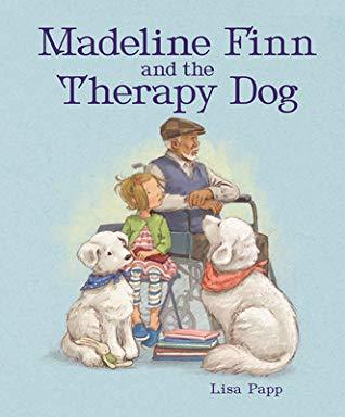 Madeline Finn and the Therapy Dog book