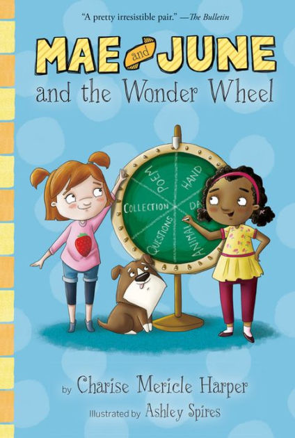 Mae and June and the Wonder Wheel Book