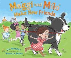 Maggi and Milo Make New Friends book