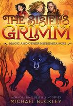 Magic and Other Misdemeanors (the Sisters Grimm #5): 10th Anniversary Edition book