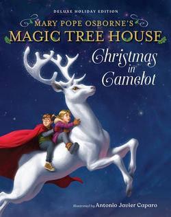 Magic Tree House Deluxe Holiday Edition: Christmas in Camelot book