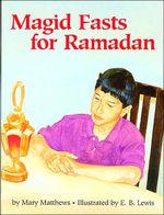 Magid Fasts for Ramadan book