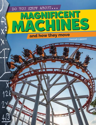Magnificent Machines That Move Book