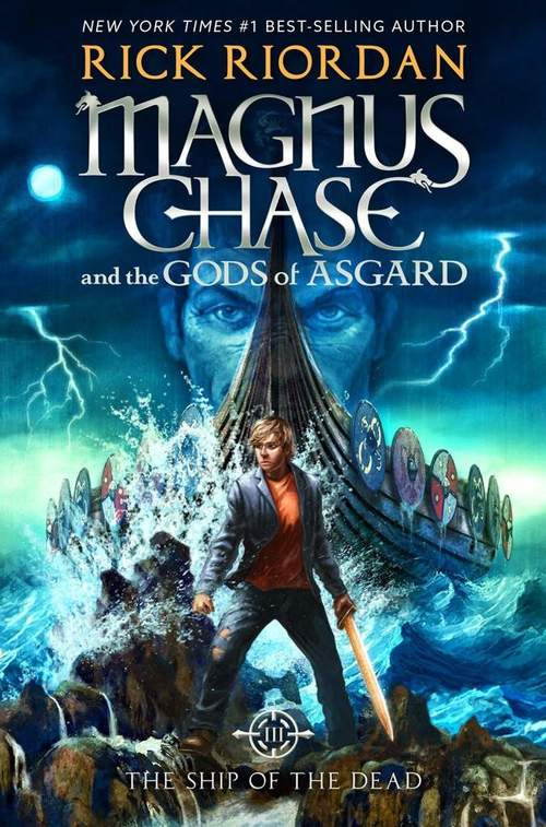 Magnus Chase and the Gods of Asgard, Book 3 The Ship of the Dead (Magnus Chase and the Gods of Asgard, Book 3) (Magnus Chase and the Gods of Asgard (3)) book